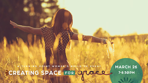 Creating Space for Grace